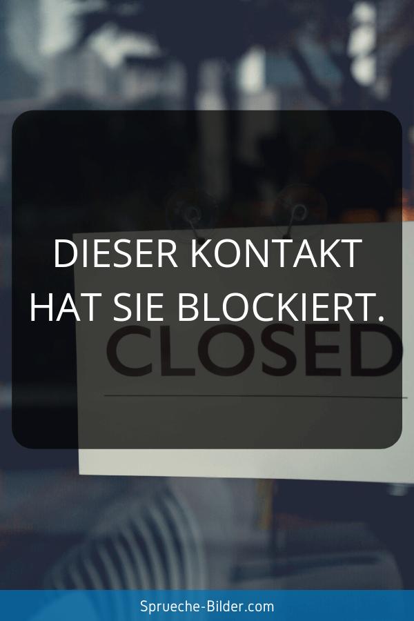 Status Sprüche - Dieser Kontakt hat Sie blockiert.