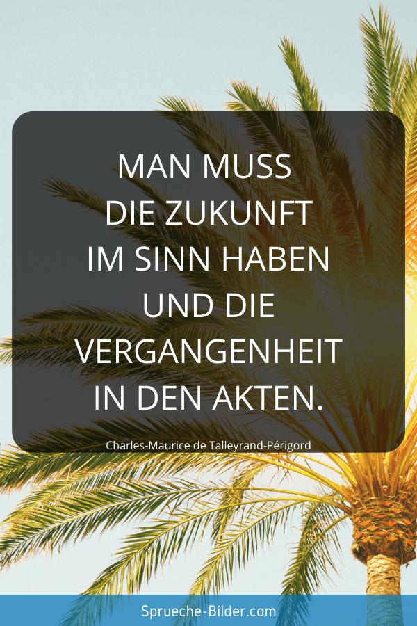 Zukunft Sprüche - Sprueche-Bilder.com